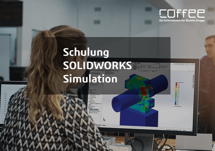 SOLIDWORKS Simulation Schulung